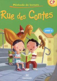 Rue des Contes, méthode de lecture CP cycle 2. Volume 2