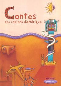 Contes des Indiens d'Amérique : CE2