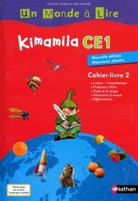 Kimamila CE1, cahier-livre. Volume 2