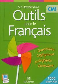Les nouveaux outils pour le français CM1 : 1.000 exercices : livre de l'élève