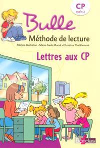 Lettres aux CP : méthode de lecture