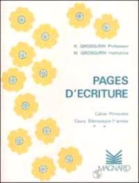 Pages d'écriture : cahier primevère, cours élémentaire 1re année