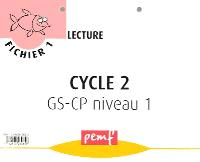 Fichier 1 lecture, cycle 2, GS-CP niveau 1