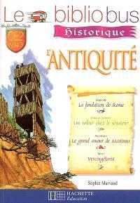 Le bibliobus historique, CE2 cycle 3 : l'Antiquité