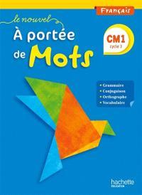 Le nouvel à portée de mots, français : CM1 cycle 3