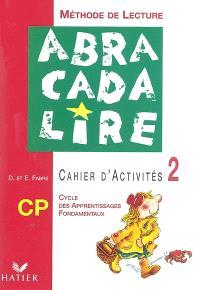 Abracadalire CP : cahier d'activités 2