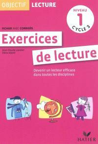 Exercices de lecture, niveau 1 cycle 3 : devenir un lecteur efficace dans toutes les disciplines