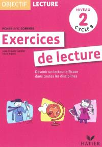 Exercices de lecture, niveau 2 : devenir un lecteur efficace dans toutes les disciplines