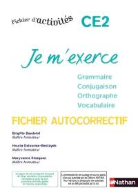 Je m'exerce CE2 : fichier d'activités : fichier autocorrectif