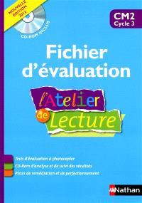 L'atelier de lecture CM2, cycle 3 : fichier d'évaluation