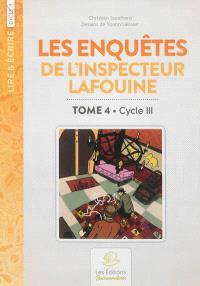 Les enquêtes de l'inspecteur Lafouine. Volume 4