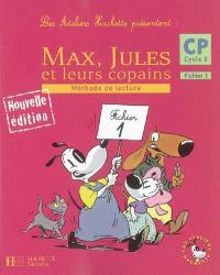 Max, Jules et leurs copains, CP cycle 2 : méthode de lecture, fichier 1
