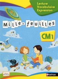 Mille-feuilles, français CM1 : lecture, vocabulaire, expression