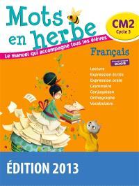Mots en herbe, français CM2, cycle 3 : programmes 2008