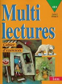 Multilectures, CE1, cycle 2 niveau 3 : cahier d'exercices