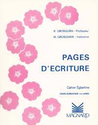 Pages d'écriture : cahier églantine, cours élémentaire 1re année