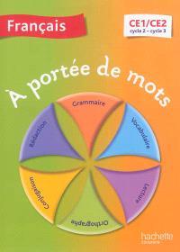 A portée de mots, français CE1-CE2, cycle 2-cycle 3