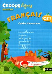 Croque-lignes, français CE1 : cahier d'exercices : programmes 2008
