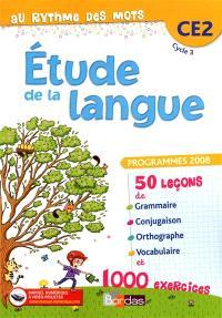 Etude de la langue CE2, cycle 3 : programmes 2008