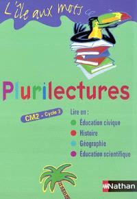 L'île aux mots, plurilectures, CM2 : manuel de l'élève