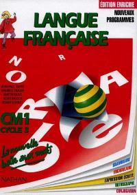 Langue française : cycle 3, CM1 : grammaire, vocabulaire orthographe