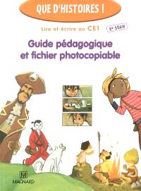 Lire et écrire au CE1, 2e série : guide pédagogique et fichier photocopiable