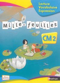 Mille-feuilles : français CM2 : lecture, vocabulaire, expression