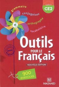 Outils pour le français cycle 3 CE2 : 900 exercices, conforme aux programmes 2008