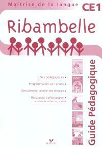 Ribambelle maîtrise de la langue CE1, série rouge : guide pédagogique