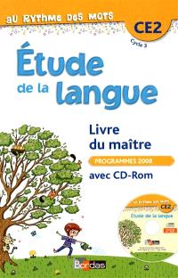 Etude de la langue CE2 cycle 3 : livre du maître avec CD-ROM