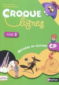 Croque lignes : méthode de lecture CP. Volume 2