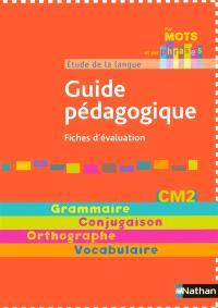 Etude de la langue : guide pédagogique CM2