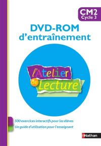 L'atelier de lecture, CM2 cycle 3 : DVD-ROM d'entraînement