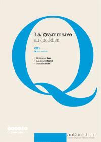 La grammaire au quotidien : CE1