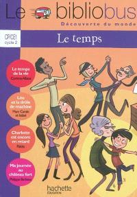 Le temps, CP-CE1 cycle 2 : livre élève