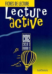 Lecture active CM2, cycle 3 niveau 3 : fichier de l'élève