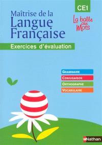 Maîtrise de la langue française : cahier d'évaluation CE1