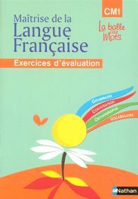 Maîtrise de la langue française CM1 : cahier d'évaluation