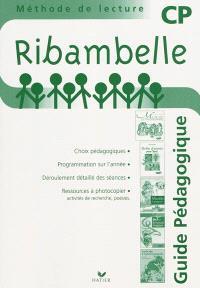 Ribambelle CP, méthode de lecture : guide pédagogique