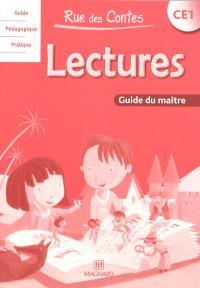 Rue des contes, lectures CE1 : guide du maître