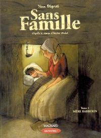 Sans famille. Volume 1, Mère Barberin : CE1
