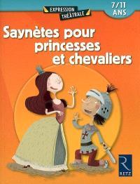Saynètes pour princesses et chevaliers : 7-11 ans