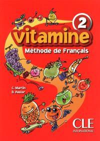 Vitamine 2 : méthode de français : livre de l'élève