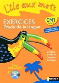 L'île aux mots CM1, cycle 3 : exercices, étude de la langue : fiches à photocopier