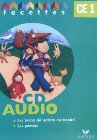 Facettes CE1, CD audio : les textes de lecture du manuel, les poésies