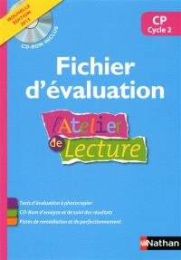 L'atelier de lecture CP, cycle 2 : fichier d'évaluation