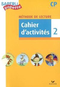 Méthode de lecture CP, cycle 2 : cahier d'activités. Volume 2