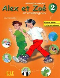 Alex et Zoé et compagnie niveau 2 : livre de l'élève + livret de civilisation
