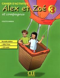 Alex et Zoé et compagnie. 3 : cahier d'activités