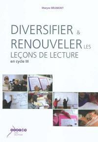 Diversifier et renouveler les leçons de lecture en cycle III